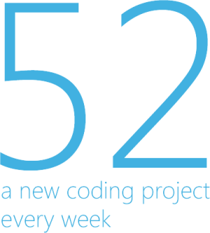 Code 52 - a new coding project every week